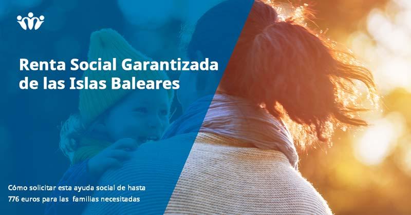 Renta Social Garantizada Islas Baleares