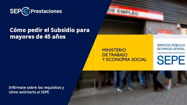 subsidio de desempleo para mayores de 45 años
